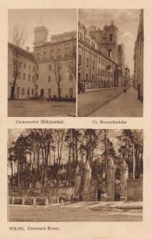 Wilno – Uniwersytet, ul. Dominikańska oraz cmentarz Rossa