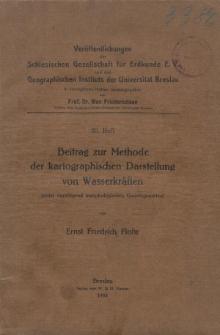 Beitrag zur Methode der kartographischen Darstellung von Wasserkräften (unter vorwiegend morphologischen Gesichtspunkten)