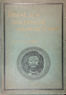 """Teczka """"Breslaus Malerische Architecturen von Otto F. Probst"""""""