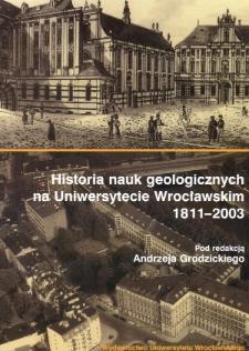 Historia nauk geologicznych na Uniwersytecie Wrocławskim 1811-2003